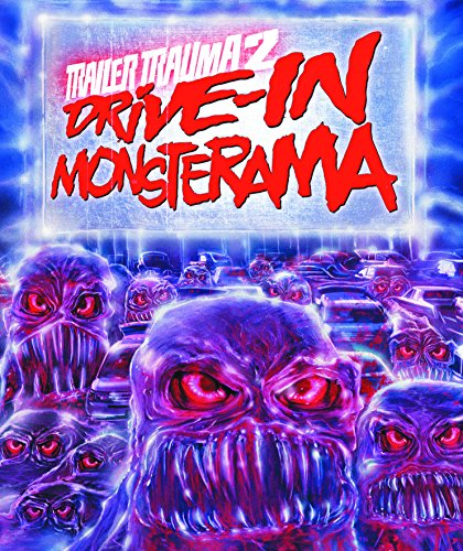 Trailer Trauma 2: Drive-In Monsterama [Blu-ray] -