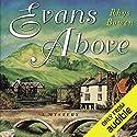 Evans Above Hörbuch von Rhys Bowen Gesprochen von: Roger Clark