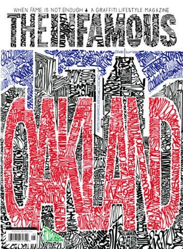 The Infamous - A Graffiti Lifestyle Magazine : Issue #5 (Mr. Brainwash Oakland Graffiti ()