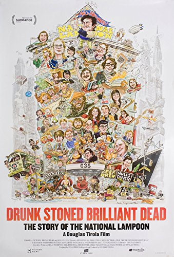 Drunk Stoned Brilliant Dead The Story of the National Lampoon One Sheet Poster