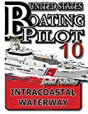 U. S. Boating Pilot 10 Intracoastal Waterway by Nautical Publications (2016-07-09)