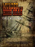 Murder on the High Seas: Classic Mystery Movie
