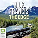 The Edge  Audiobook by Dick Francis Narrated by Tony Britton