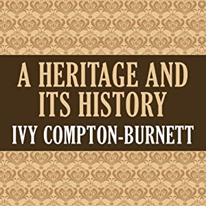 A Heritage and Its History Audiobook