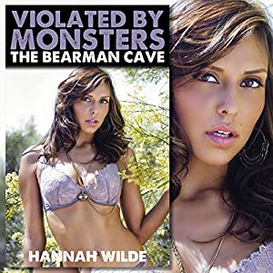 Violated by Monsters: The Bearman Cave Audiobook
