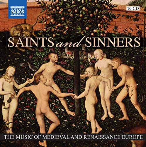 Saints And Sinners - The Music of Medieval and Renaissance ()