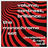 Volume Contrast Brilliance Unreleased & Rare 2 by MONOCHROME SET (2016-08-03)