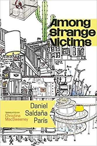 Amazon.com  Among Strange Victims (9781566894302)  Daniel Saldaña París 87adbbc00