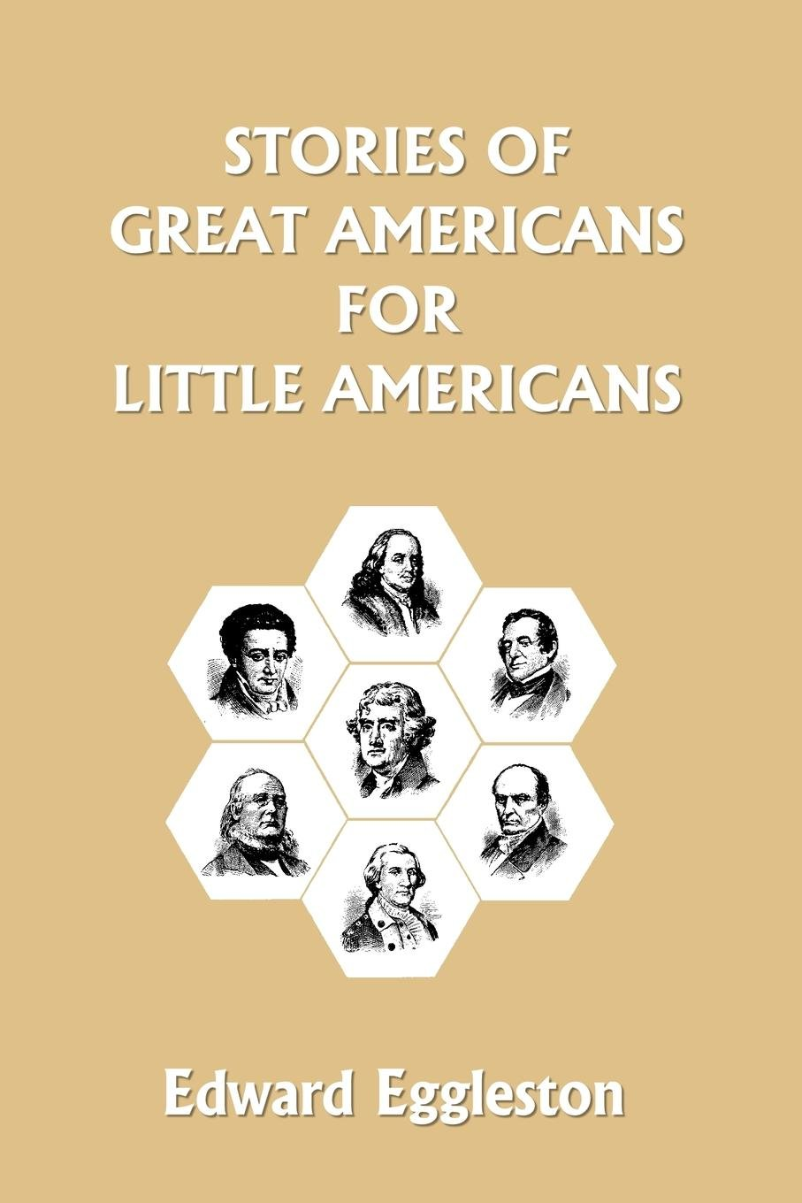 Download Stories of Great Americans for Little Americans (Yesterday's Classics) pdf epub