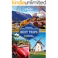 Lonely Planet Germany, Austria & Switzerland's Best Trips (Travel Guide) (English Edition)