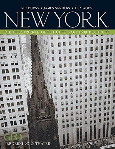 New York: Die illustrierte Geschichte von 1609 bis heute