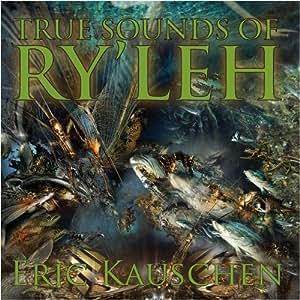 True Sounds of Ry'leh