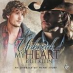 Unbreak My Heart | K-lee Klein