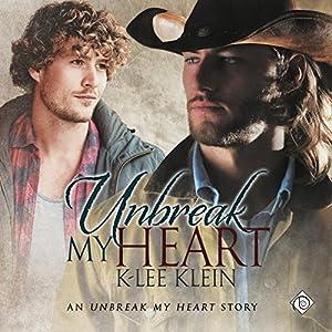Unbreak My Heart Audiobook