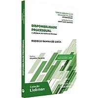 Disponibilidade Processual - A Liberdade Das Partes No Processo