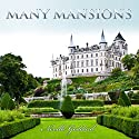 Many Mansions: Neville Goddard Lectures Audiobook by Neville Goddard Narrated by Dave Wright