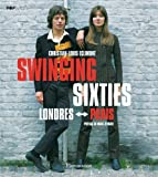 Swinging sixties : Londres-Paris