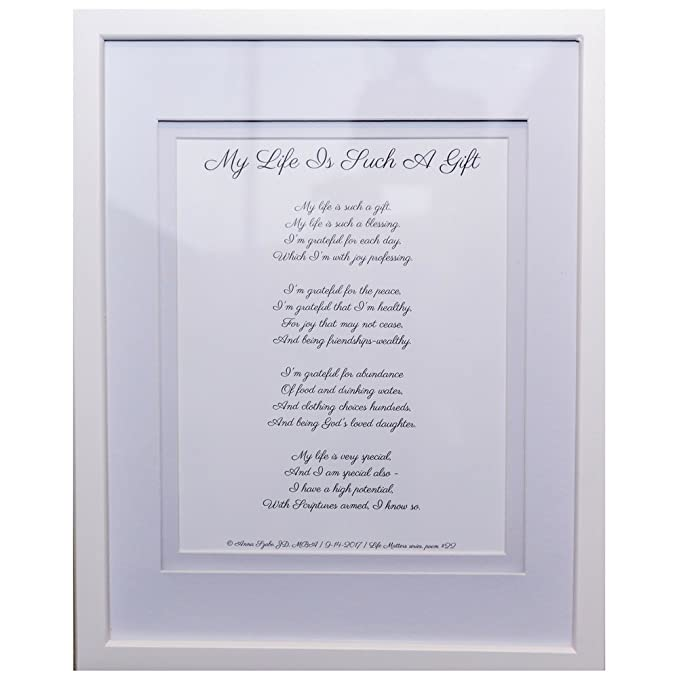 Inspirational Poems by Anna Szabo #PoemsFromGod My Life Is Such a Gift framed poetry for Prayer Hallway