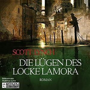 Die Lügen des Locke Lamora (Gentleman Bastard 1) Hörbuch von Scott Lynch Gesprochen von: Matthias Lühn