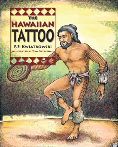 Télécharger des ebooks google playThe Hawaiian Tattoo (Littérature Française) PDF MOBI 1566479827 by P. F. Kwiatkowski