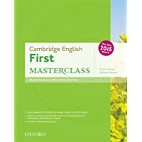 First masterclass. Student's book-Skills practice online-Test online. Per le Scuole superiori. Con espansione online: Cambridge English First ... Online Practice Test Exam Pack 2015 Edition