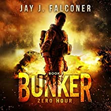 Bunker: Mission Critical Series, Volume 5 Audiobook by Jay J. Falconer Narrated by Gary Tiedemann