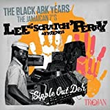"""Lee 'Scratch' Perry & Friends: The Black Ark Years - The Jamaican 7""""s"""