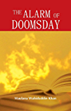 The Alarm of Doomsday: Islamic Books on the Quran, the Hadith and the Prophet Muhammad