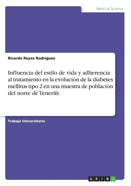 Influencia del estilo de vida y adherencia al tratamiento en ...