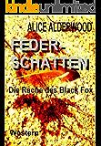 Federschatten - Die Rache des Black Fox