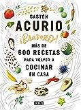 Bravazo / Exquisite: Más de 600 recetas para cocinar en casa (Spanish Edition)