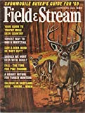img - for Field & Stream (incorporating: Living Outdoors), vol. LXXIV (74), no. 6 (October 1969): Guide to Trophy Mule Deer Country, Surest Way to Bag a Whitetail, Should We Hunt Deer with Dogs?, etc. book / textbook / text book