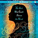 The Girl Who Could Silence the Wind Audiobook by Meg Medina Narrated by Cristina Panfilio