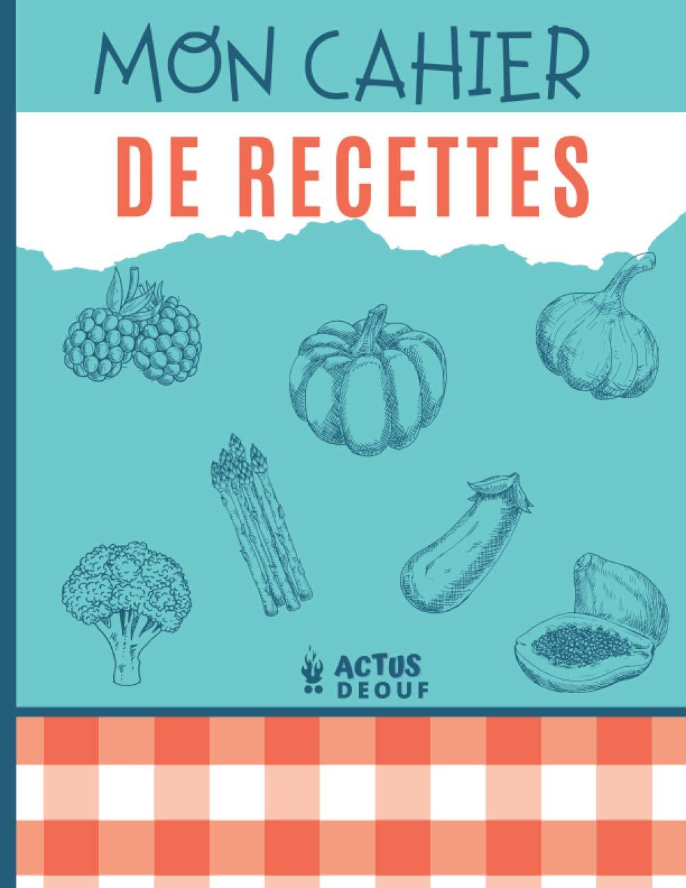 Mon Cahier de recettes Livre de recettes à remplir   Carnet ...