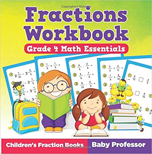 Read Fractions Workbook Grade 4 Math Essentials: Children's Fraction Books PDF, azw (Kindle), ePub, doc, mobi