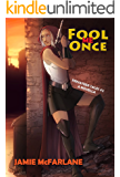 Fool Me Once (Privateer Tales Book 2)