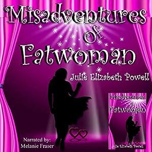 Misadventures of Fatwoman Audiobook