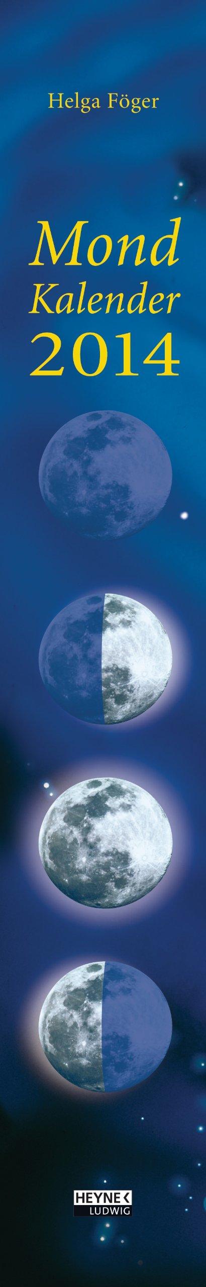 Mondkalender 2014 Wand-Streifenkalender: Mond-Streifenkalender (Wandkalender)