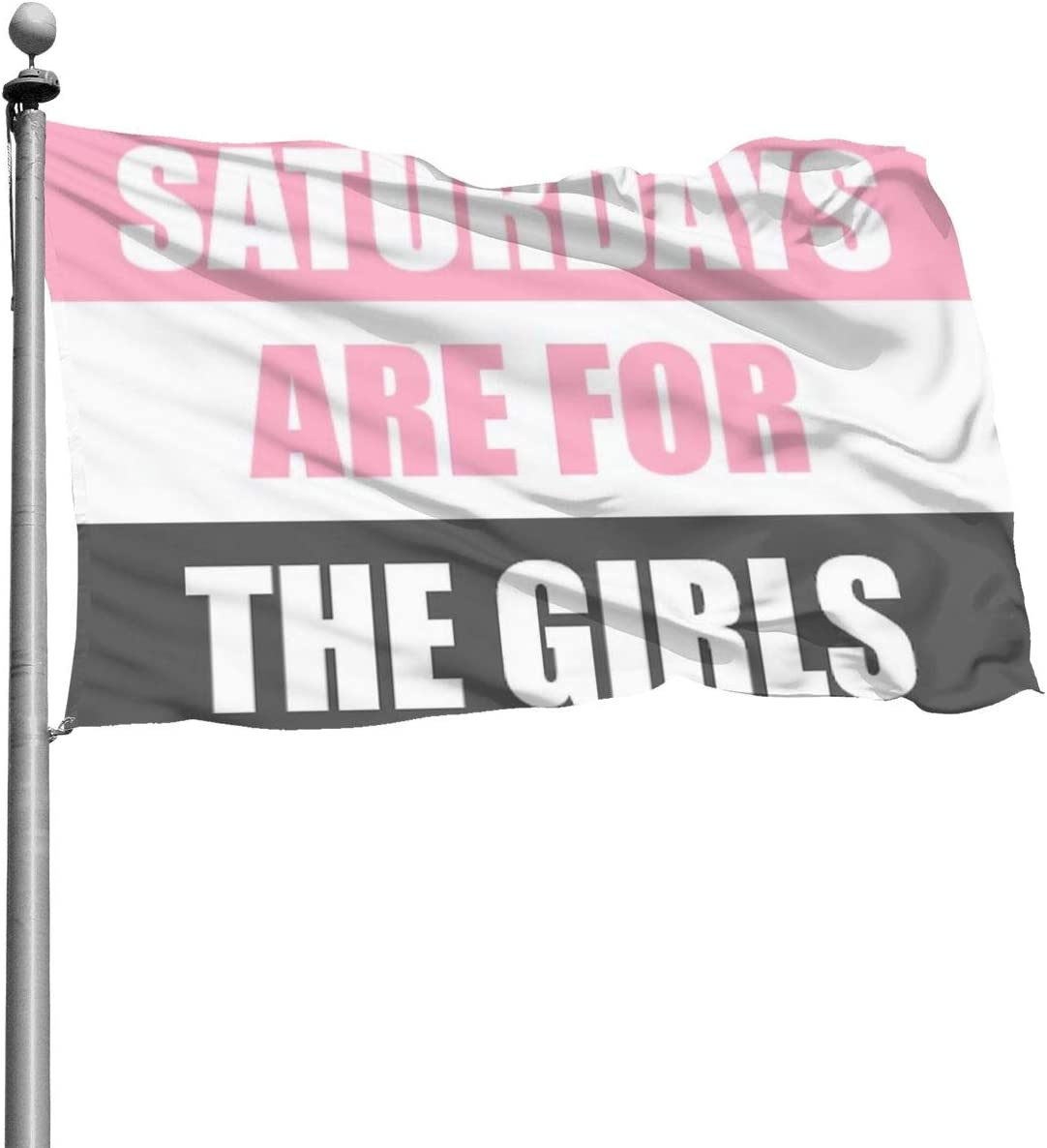 Saturdays are for The Girls Flag, 4x6 in, Polyester Cloth Fading Banner, Perfect for Garden Decoration College Party Fraternities Parties Dorm Room Decor