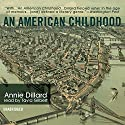 An American Childhood Audiobook by Annie Dillard Narrated by Tavia Gilbert