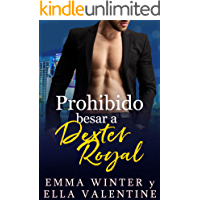 Prohibido besar a Dexter Royal