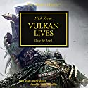Vulkan Lives: The Horus Heresy, Book 26 Audiobook by Nick Kyme Narrated by Saul Reichlin