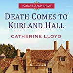Death Comes to Kurland Hall | Catherine Lloyd