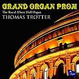 Grand Organ Prom - The Organ of the Royal Albert Hall