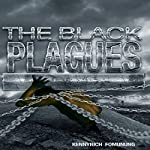 The Black Plagues: United We Stand, Divided We Fall   Kennyrich Fomunung