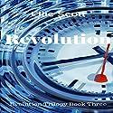 Revolution Audiobook by Ellie Scott Narrated by Amanda Terman