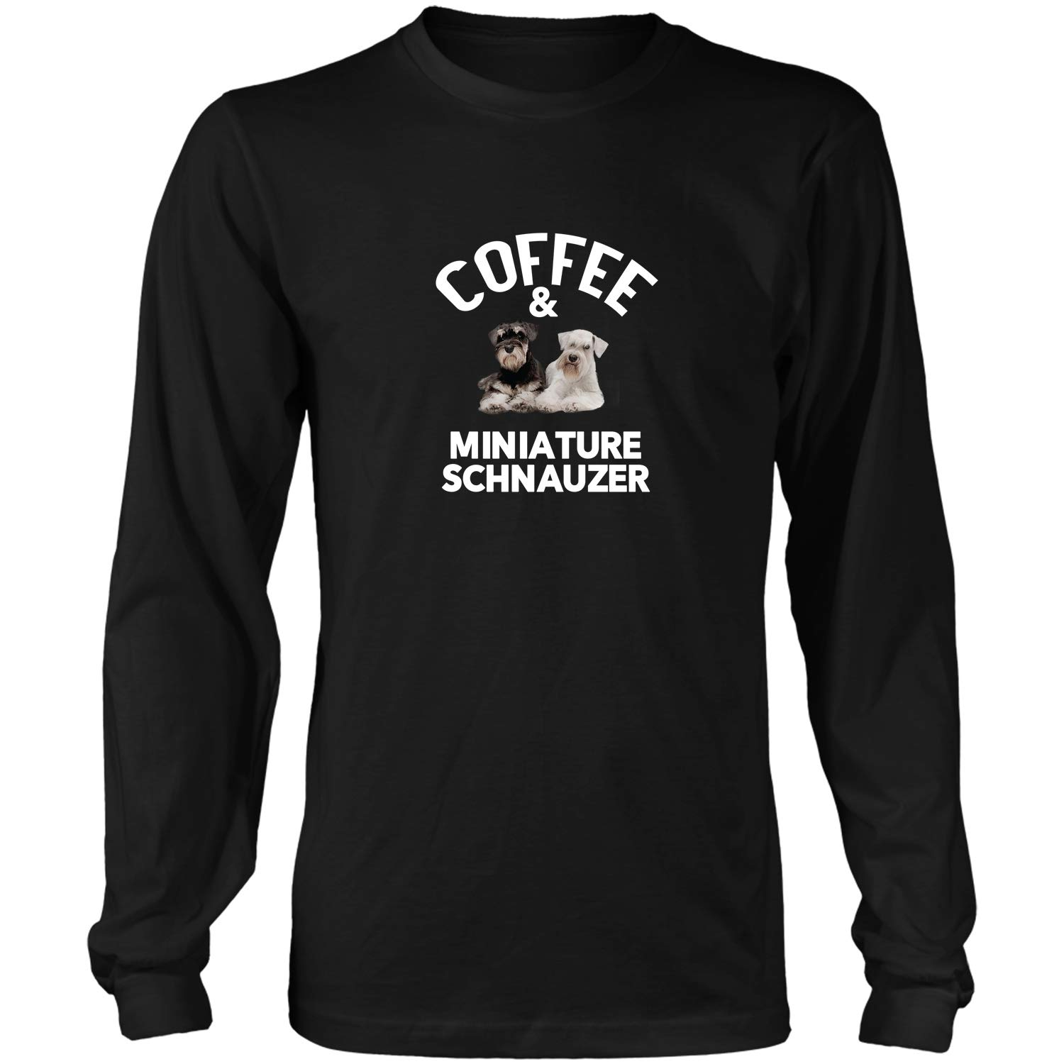Coffee And Miniature Schnauzers Funny Miniature Schnauzer D Tshirt