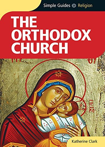 Greek Orthodox Church - Orthodox Church - Simple Guides