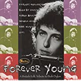 Forever Young: A Tribute To Bob Dylan