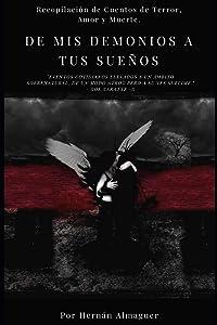 De mis Demonios a tus Sueños (Spanish Edition)